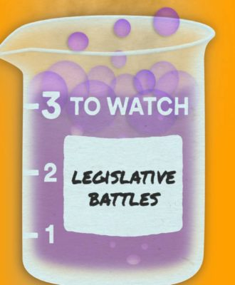 3 to Watch: Legislative Battles