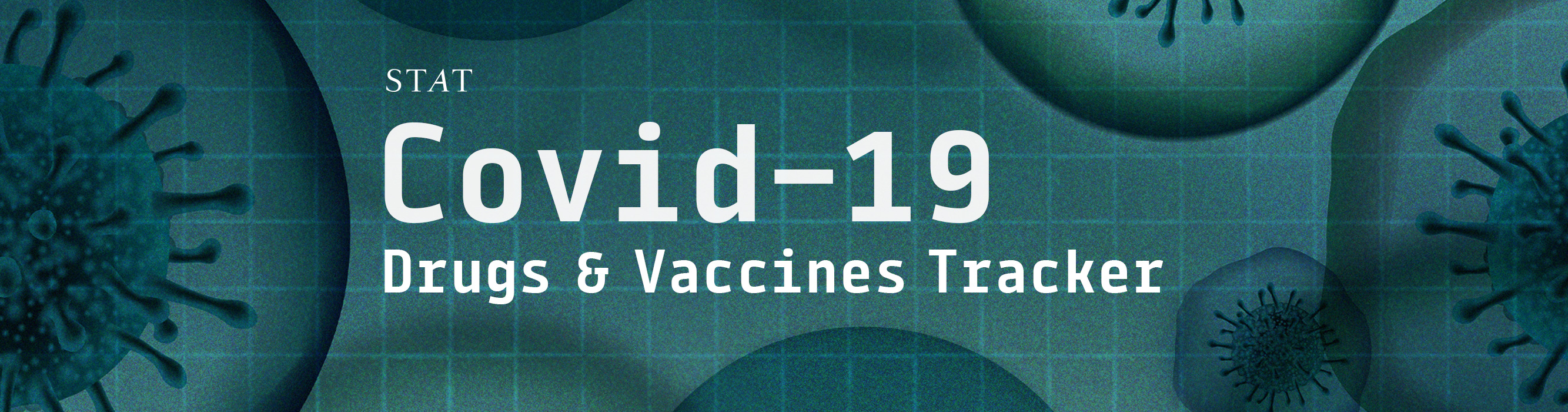 Stat S Covid 19 Drugs And Vaccines Tracker