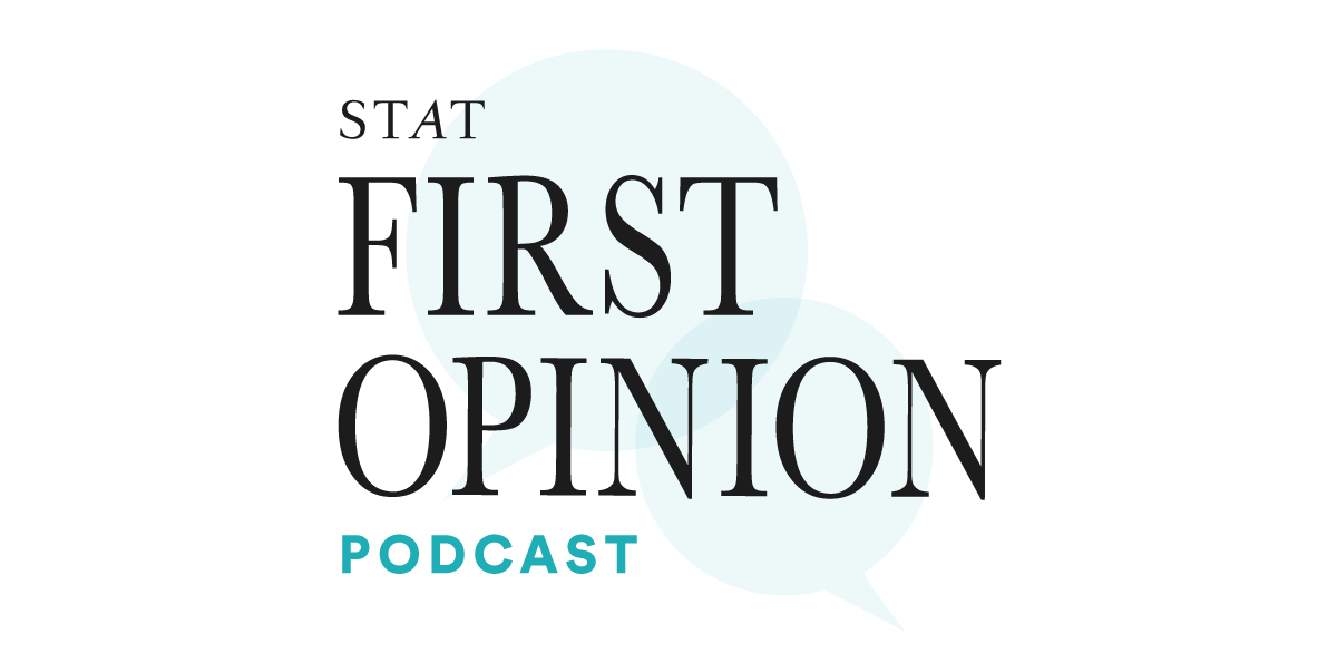 First Opinion Podcast